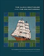 The Aloha Boathouse and the Iris Bathroom