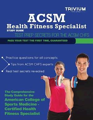Bog, paperback ACSM Health Fitness Specialist Study Guide af Trivium Test Prep