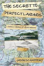 The Secret to Perfect Landings