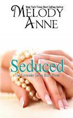 Seduced - Book Three - Surrender Series