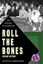 Roll the Bones af David G. Schwartz