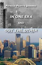 In One Era and Out the Other
