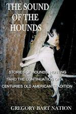 The Sound of the Hounds af Gregory Bart Nation