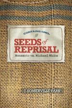 Seeds of Reprisal