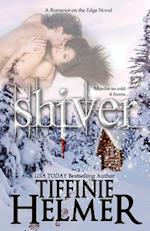 Shiver af Tiffinie Helmer