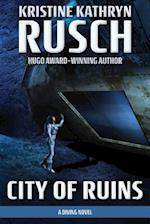 City of Ruins af Kristine Kathryn Rusch