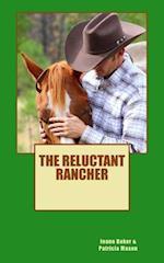 The Reluctant Rancher af JoAnn Baker, Patricia Mason