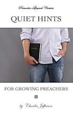Quiet Hints for Growing Preachers af Charles Edward Jefferson