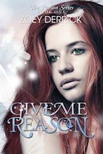 Give Me Reason af Zoey Derrick