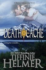 Death Cache af Tiffinie Helmer