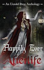 Happily Ever Afterlife af J. A. Campbell, Shoshanah Holl, Amanda Carman