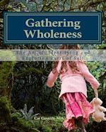 Gathering Wholeness