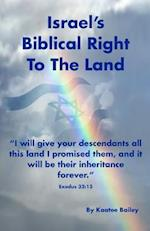Israel's Biblical Right to the Land