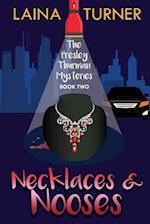 Necklaces & Nooses