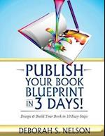 Publish Your Book Blueprint in 3 Days