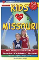 Kids Love Guide Missouri (Kids Love Missouri)