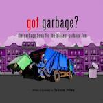 Got Garbage?