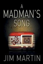 A Madman's Song