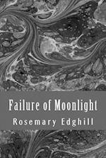 Failure of Moonlight