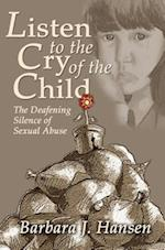 Listen to the Cry of the Child