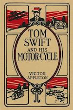 Tom Swift and His Motor-Cycle af Victor Appleton II