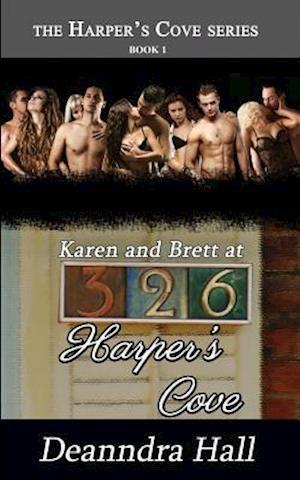 Bog, paperback Karen and Brett at 326 Harper's Cove af Deanndra Hall