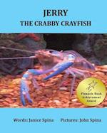Jerry the Crabby Crayfish af Janice Spina
