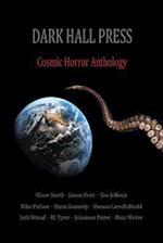 Dark Hall Press Cosmic Horror Anthology af Shenoa Carroll-Bradd, Josh Strnad, Darin Kennedy