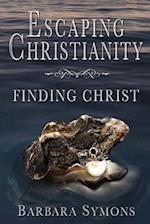 Escaping Christianity