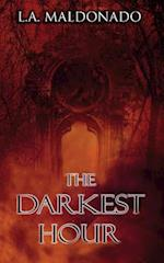 The Darkest Hour af L. a. Maldonado