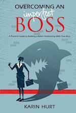 Overcoming an Imperfect Boss af Karin Hurt