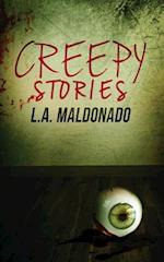 Creepy Stories af L. a. Maldonado