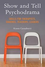 Show and Tell Psychodrama