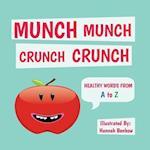 Munch Munch Crunch Crunch