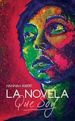 La Novela Que Soy.