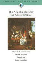 The Atlantic World in the Age of Empire