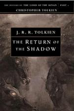 The Return of the Shadow (The History of the Lord of the Rings, Part 1)