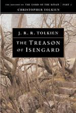 The Treason of Isengard (The History of the Lord of the Rings, Part 2)