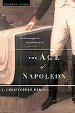 The Age of Napoleon af J. Christopher Herold