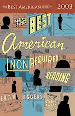 The Best American Nonrequired Reading (BEST AMERICAN NONREQUIRED READING, nr. 2003)