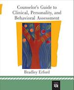 Counselor's Guide to Clinical, Personality, and Behavioral Assessment (Psy 662 Psychological Services II)