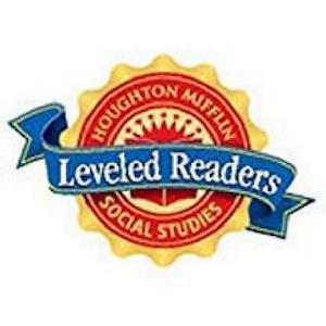 Houghton Mifflin Social Studies Leveled Readers