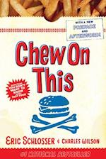 Chew on This af Eric Schlosser, Charles Wilson
