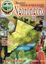 The Tourist Travel & Field Guide of the Ngorongoro