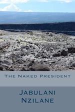 Naked President