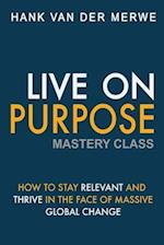 Live on Purpose Mastery Class
