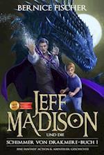 Jeff Madison Und Die Schimmer Von Drakmere