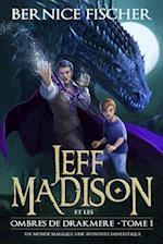 Jeff Madison Et Les Ombres de Drakmere