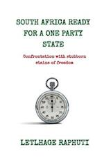 South Africa Ready for a One Party State