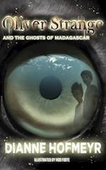 Oliver Strange and the Ghosts of Madagascar